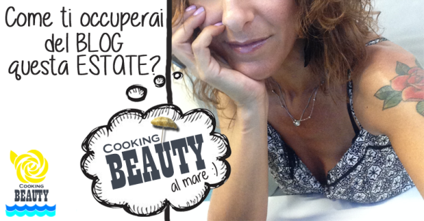 CookingBeauty al mare