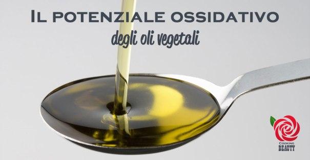 potenziale ossidativo oli vegetali