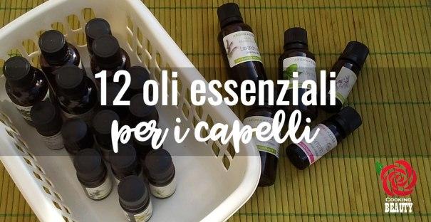 12 oli essenziali per i capelli