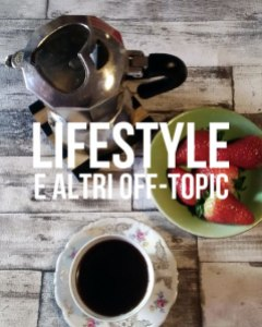lifestyle e off-topic