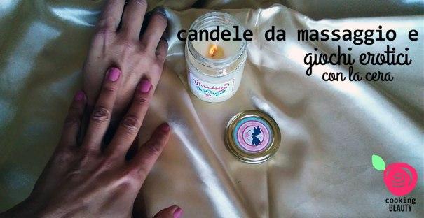 candele da massaggio e giochi erotici